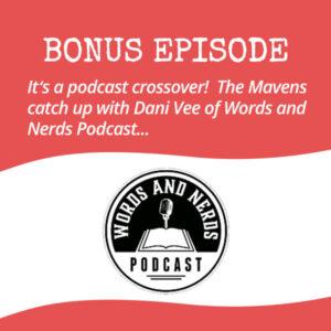 Bonus Episode: Words and Nerds